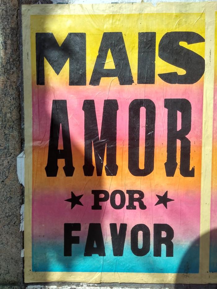 Más amor por favor – Street art en la ciudad de Rio de Janeiro. Foto: Juan del Río